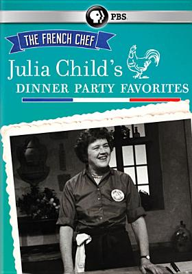 FRENCH CHEF:JULIA CHILD'S DINNER PART BY THE FRENCH CHEF (DVD)