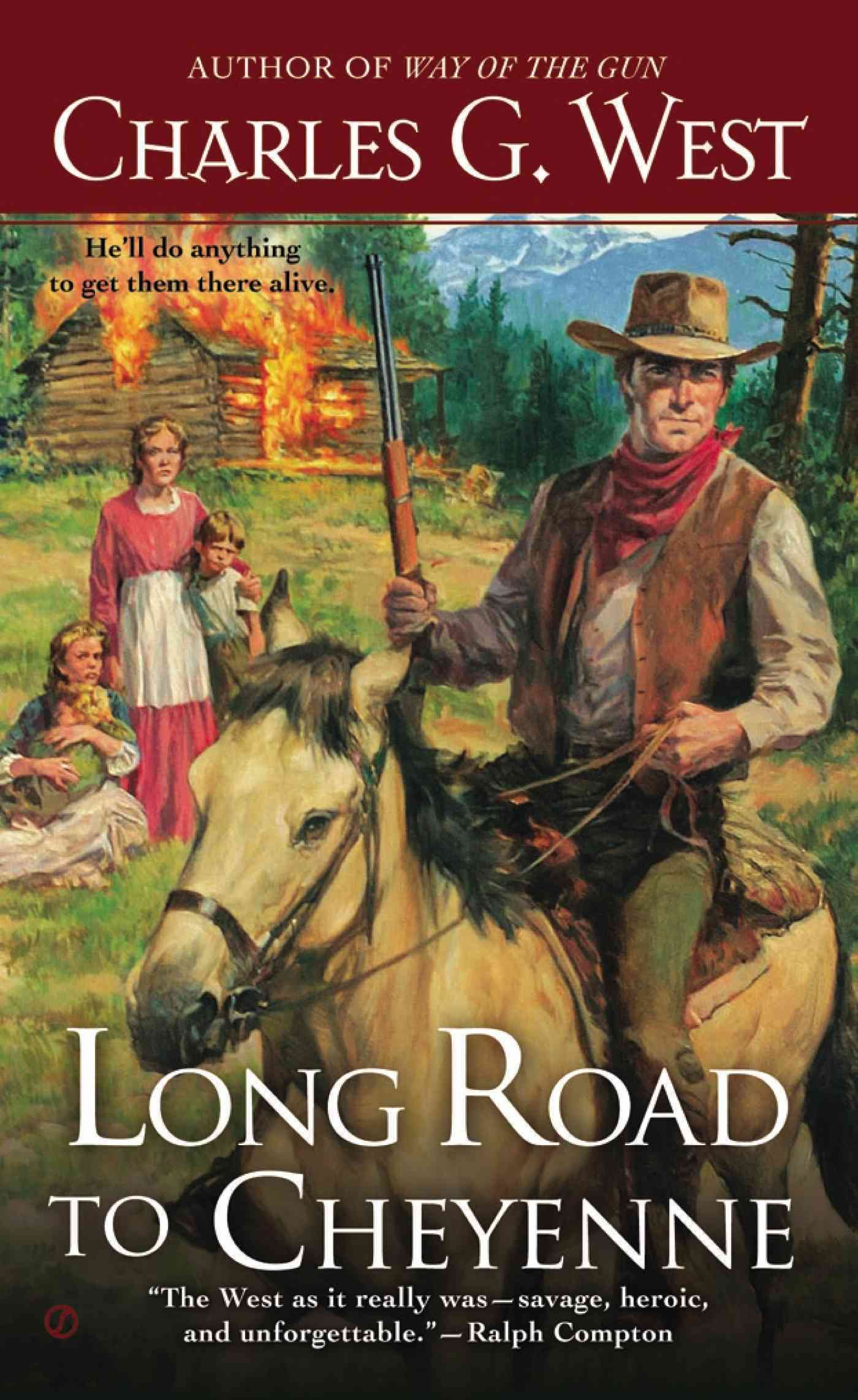 Long Road to Cheyenne By West, Charles G.